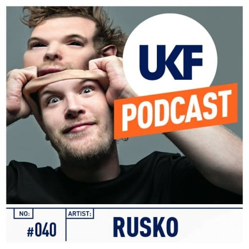 Rusko UKF Podcast #40