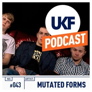 Mutated Forms UKF Podcast #43
