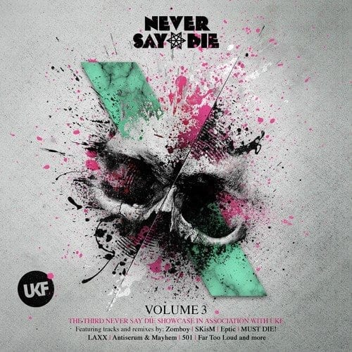 Never Say Die Volume 3